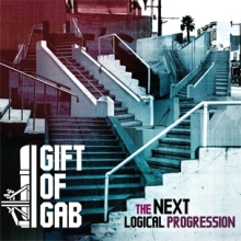 "Gift of Gab - ""The Next Logical Progression"""