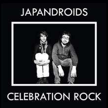 Japandroids Celebration Rock