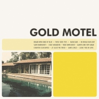 "Gold Motel - ""Gold Motel"""
