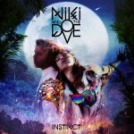 Niki & The Dove - Instinct